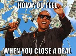 Deal Meme - signs that you re in inside sales