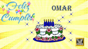 imagenes de pasteles que digan feliz cumpleaños feliz cumpleaños para un amigo feliz cumpleaños omar youtube