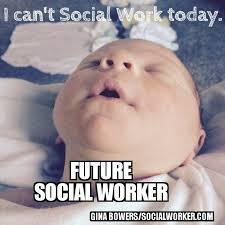 Social Worker Meme - future social worker meme 5 socialworker com