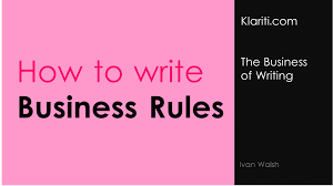 guidelines for writing on plain paper business rules v the rules of business how to write business rules
