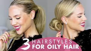 26 lazy hairstyling hacks 3 hairstyles for oily hair without dry shampoo youtube