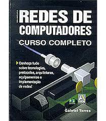 Download Livro   Redes De Computadores   Curso Completo   Gabriel Torres Baixar Grátis