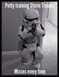 Potty Training Memes - www techagesite com memes star wars storm trooper
