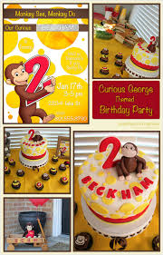 curious george birthday party happy birthday beckham curious george themed birthday party