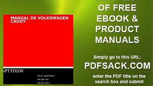 100 volkswagen caddy owners manual 2006 volkswagen caddy