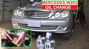 mercedes w203 oil change mercedes c320 c230 c240 c280 how to do