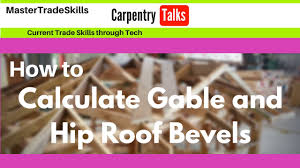 Hip Roof Measurements How To Calculate Gable And Hip Roof Bevels Youtube