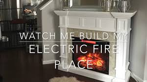 watch me build my electric fireplace youtube