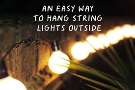 Outdoor Hanging String Lights An Easy Way To Hang String Lights Outside Makezilla