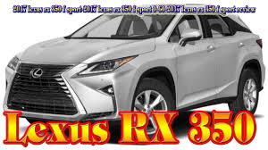 lexus rx 350 gas 2017 lexus rx 350 f sport 2017 lexus rx 350 f sport 0 60 2017