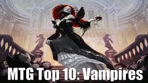 mtg top 10 vampires halloween special 1 youtube