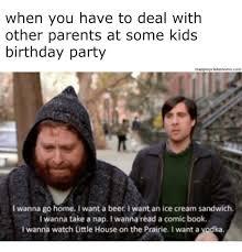 Birthday Party Memes - memes about birthdays
