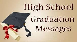 high school graduation messages high school congratulations