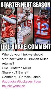 Braxton Miller Meme - starter next season aig like share comment who do you think we
