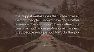 quote job reference lillian vernon quote u201cthe biggest mistake was that i didn u0027t hire