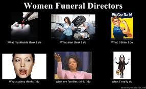 Funeral Meme - funeral director meme notes from a funeral director