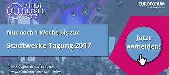 Stadtwerke Bad Kreuznach Nur Noch 1 Woche Bis Zur Stadtwerke Tagung 2017 Stadtwerke