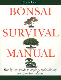 bonsai survival manual tree by tree guide to buying maintaining
