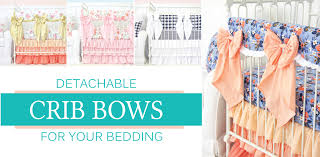 Harlow Crib Bedding by Crib Bows For Your Baby Bedding U2013 Caden Lane