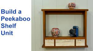how to make wood shelving peekaboo style wood shelf youtube
