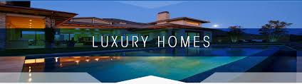 luxury homes luxury homes network a about luxury real estate
