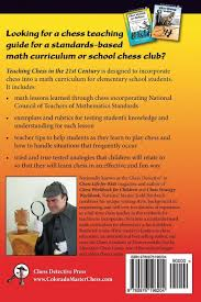 teaching chess in the 21st century strategies and connections to