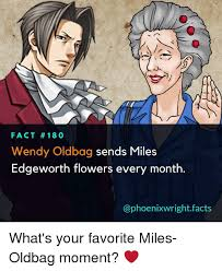 Wendy Wright Meme - if you don t have ema skye and miles edgeworth dancing on your