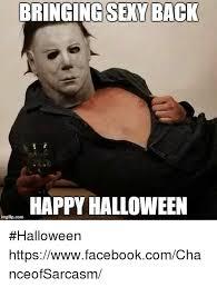 Sexy Halloween Meme - bringing sexy back happy halloween img flip com halloween