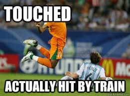 Soccer Player Meme - touched actually hit by train scumbag soccer player quickmeme