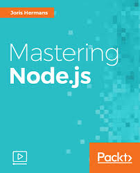 Best Node Js Books | mastering node js video packt books