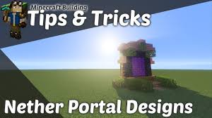 minecraft building tips u0026 tricks cool nether portal designs