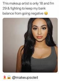 Makeup Artist Memes - 25 best memes about makeup artist makeup artist memes