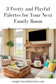 Pretty  Playful Palettes For Your Next Family Room  Simply - Pretty family rooms