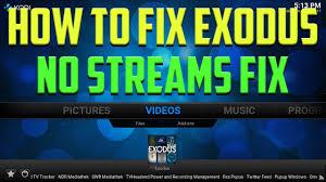 how to fix exodus easy guide 2017 how to fix no streams