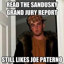 Sandusky Meme - read the sandusky grand jury report still likes joe paterno