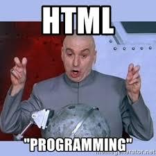 Meme Html - html programming dr evil meme meme generator