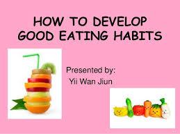 how to develop good eating habit presentation