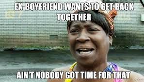 Crazy Ex Meme - 80 most irritating girlfriend memes
