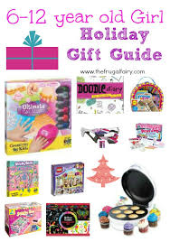 gifts for 6 12 year 2013 gift guide 2013
