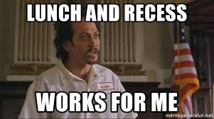 Works For Me Meme - lunch and recess works for me big daddy food guy meme generator