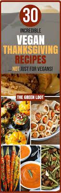 best 25 vegan thanksgiving dinner ideas on vegetarian