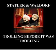 Waldorf And Statler Meme - 25 best memes about statler waldorf statler waldorf memes