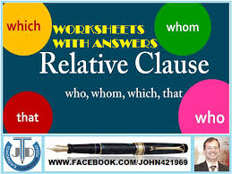 relative clause worksheets with answers by john421969 teaching