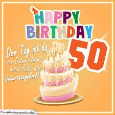 geburtstagssprüche 50 50 geburtstag geburtstagssprüche happy birthday geburtstagskind