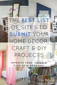 Home Decorating Craft Projects A List Of Sites To Submit Home Decor Craft And Diy Projects Blog