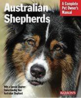 australian shepherd 200 australian shepherds by d caroline coile