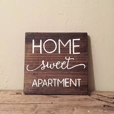 Bedroom Decorating Ideas College Apartments Home Sweet Apartment Wood Sign Apartment Decor College Student