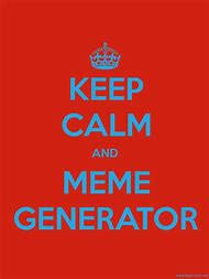 Keep Calm And Meme Generator - best 25 ideas about keep calm meme find what you ll love