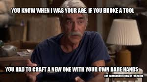 Sam Elliot Meme - the ranch quotes home facebook