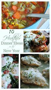 New Dinner Recipe Ideas 10 Healthier Dinner Ideas For The New Year Cozy Country Living